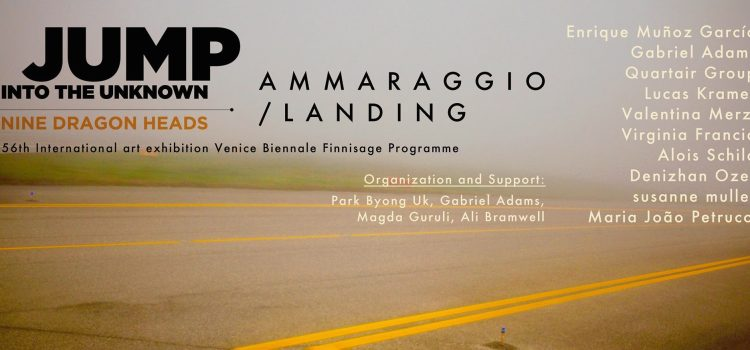 Nine Dragon Heads | Ammaraggio // Landing | 20 novembre | 19:00